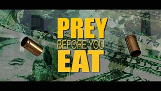 PREY BEFORE YOU EAT THE MOVIE ((( TRAILER )))