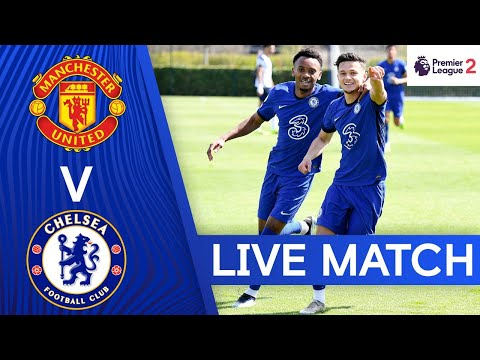 Manchester United v Chelsea | Premier League 2 | Live Match