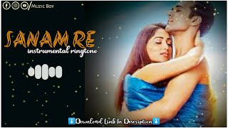 Sanam Re Instrumental Ringtone | Lovely Ringtone | Muzic Boy | Download Link⬇️