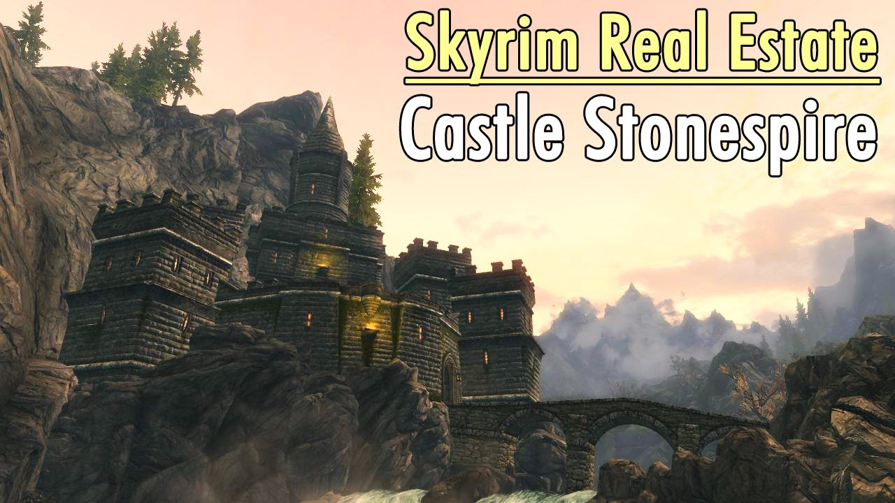 Skyrim real estate castle stonespire youtube for Build your own castle home