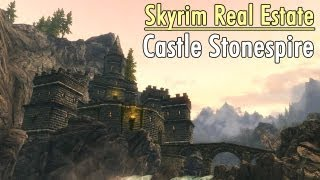 Skyrim Real Estate: Castle Stonespire