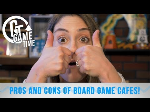 Pros And Cons Of Board Game Cafes! | GameTime