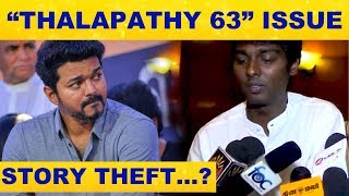 STORY THEFT : Case Against THALAPATHY 63