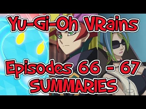 Yu-Gi-Oh VRains: Episodes 66-67 SUMMARIES