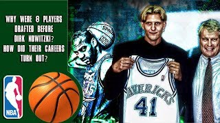 Download Why Were 8 Players Drafted Before Dirk Nowitzki? How Did Their Careers Turn Out? Mp3 and Videos