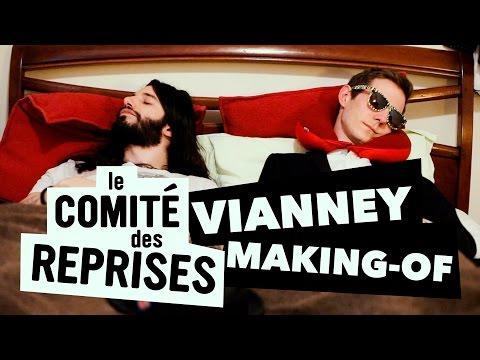 """Vianney """"Pas là"""" - Making of - Comité des Reprises"""