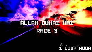 Allah Duhai Hai - 1 HOUR LONG - Race 3