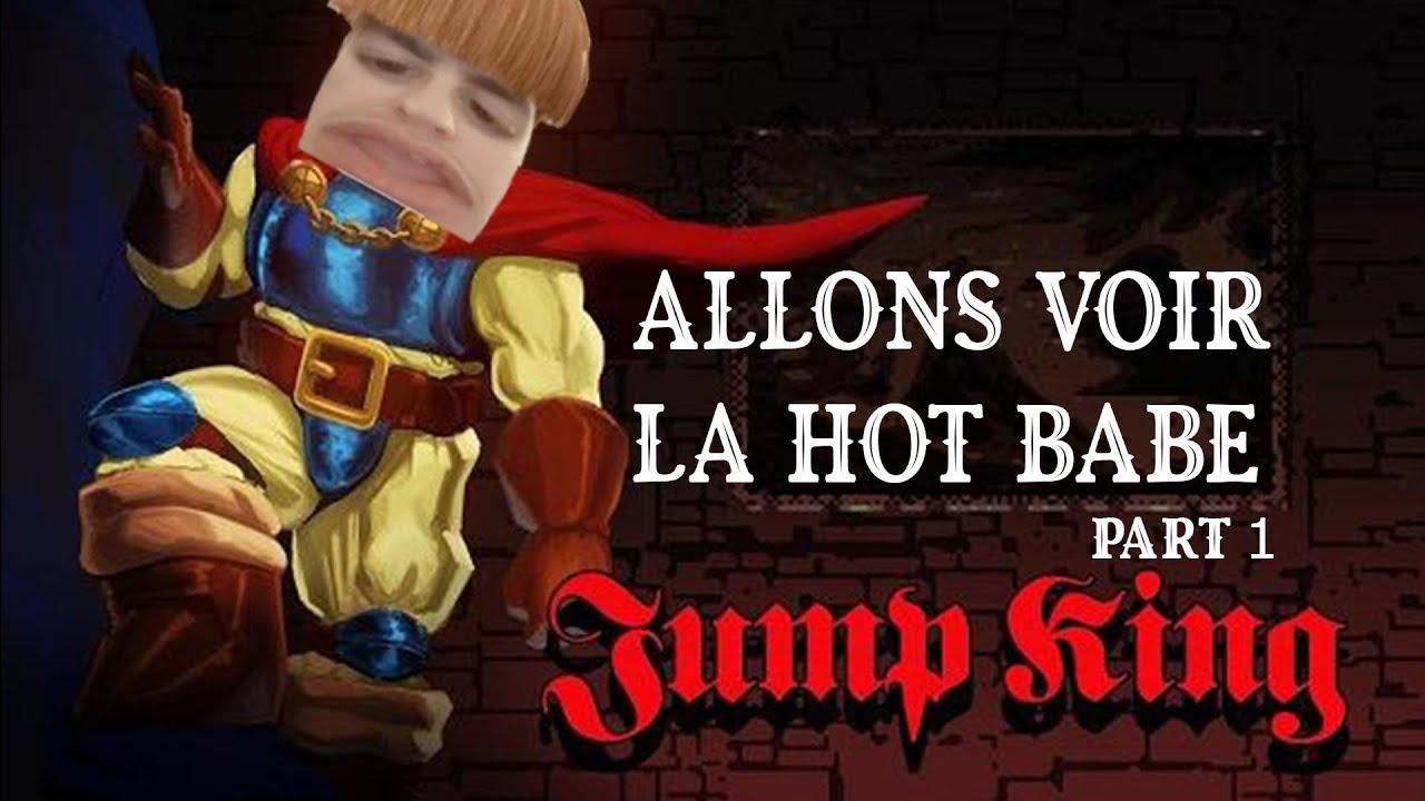 Download ALLONS VOIR LA HOT BABE ! (Jump King - Partie 1/2)