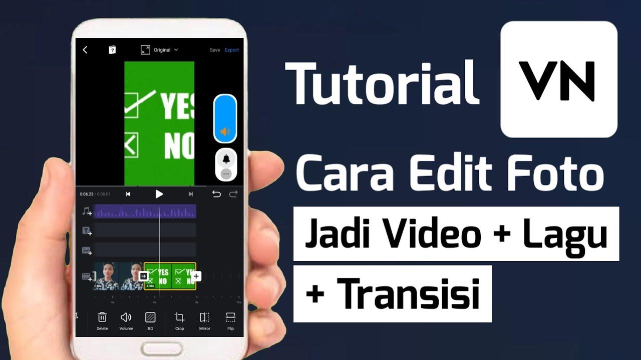 Cara Edit Foto Jadi Video Di VN Dengan Lagu - YouTube