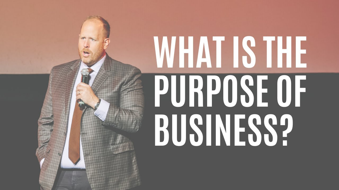 What is the Purpose of Business
