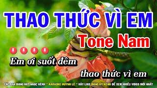 Karaoke Thao thức Vì Em - Tone Nam Nhạc Sống Mới   Huỳnh Lê