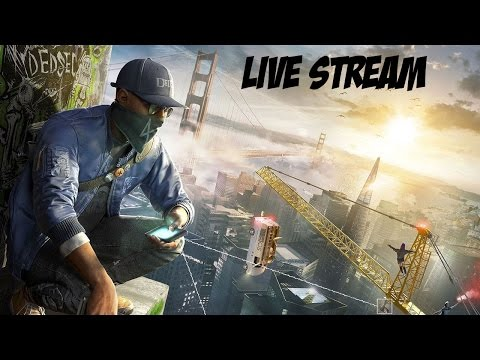 Watch Dogs 2: LIVE Side Quests and Stuff (no story spoilers!)