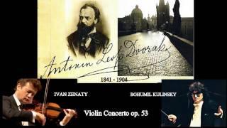 Antonín Dvořák: Violin Concerto in A Minor, Op.  53, B. 108, Ivan Ženatý (violin)
