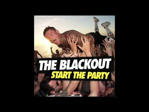 We Live On by The Blackout (Start The Party)