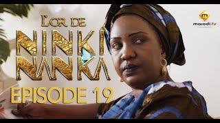 Série - L'or de Ninki Nanka - Episode 19