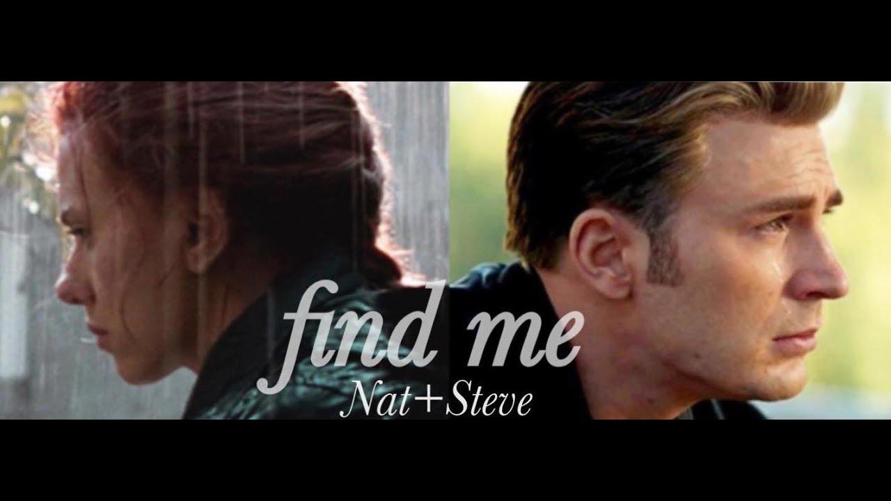 Steve Rogers + Natasha Romanoff || Find Me