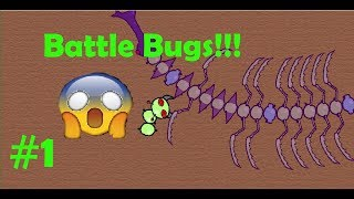 I AM THE KING OF ALL BUGS!!! Battle Bugs #1