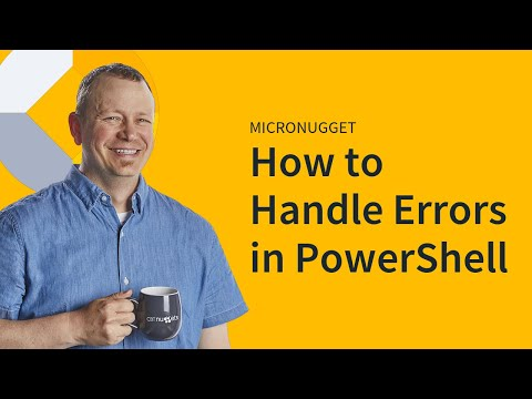 MicroNugget: PowerShell Error Handling
