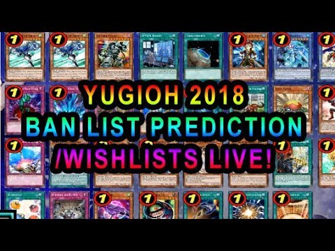 Yugioh Ban List February 2020.Yugioh Banlist 2018 Predictions Wishlist Live With Chat