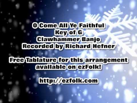 O Come All Ye Faithful - Clawhammer Banjo