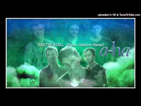 a-ha - cast in steel  (Steve Osborne Remix)