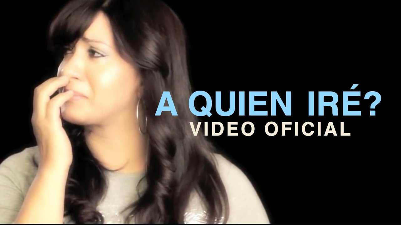 A quien ire | Any Puello