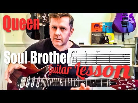 Queen - Soul Brother - Guitar Lesson (Guitar Tab)