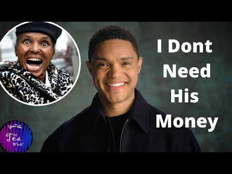 Trevor Noah's Mom Speaks Out And Allegedly Feels Abandoned By His Son