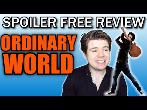 Ordinary World: SPOILER FREE REVIEW