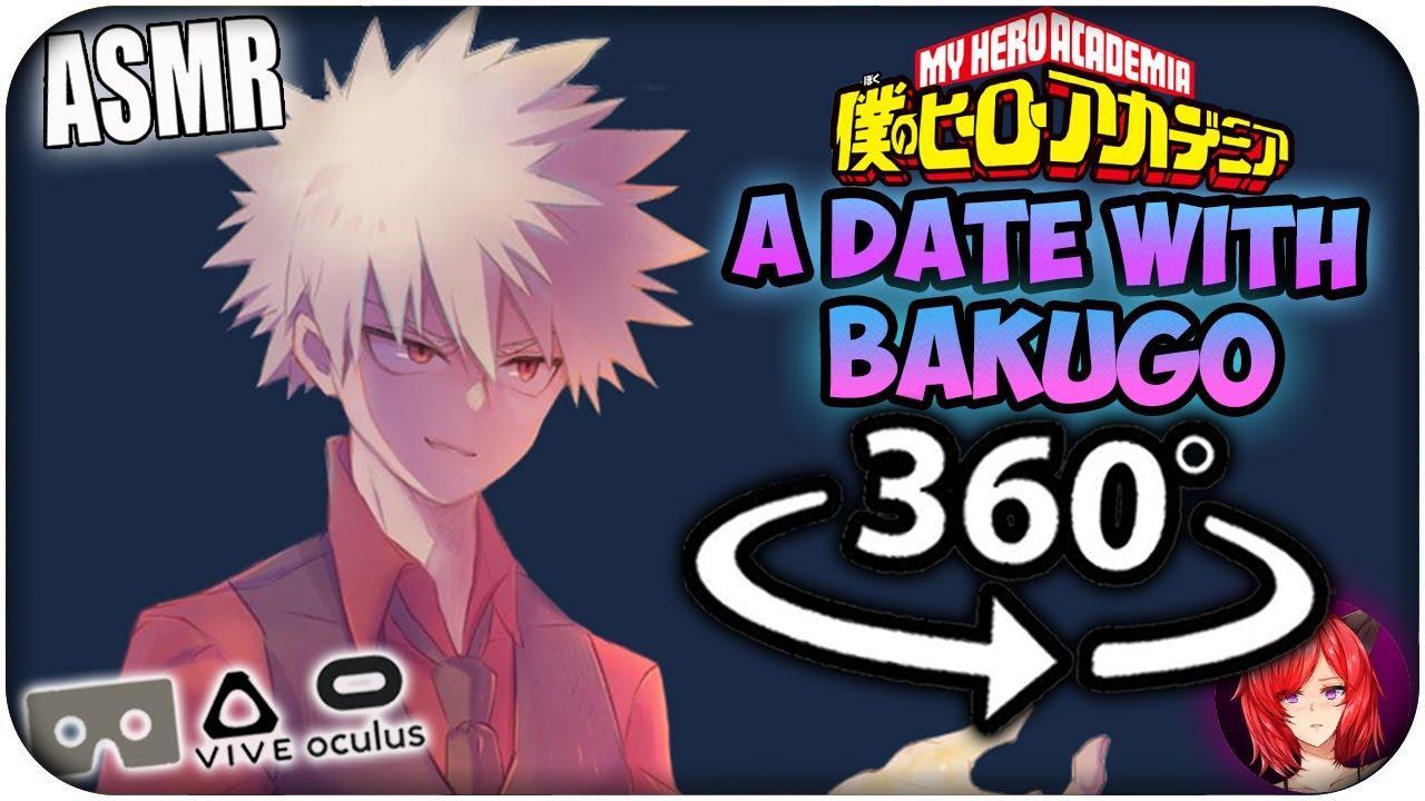A Date With Katsuki Bakugou~ [ASMR] 360: My Hero Academia 360 VR