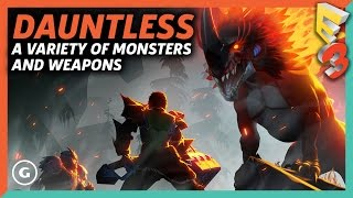 Dauntless Has Tons Of Monsters And Weapons To Kill Them With | E3 2017