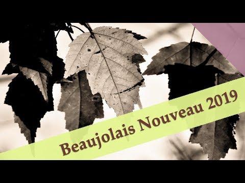 Beaujolais Nouveau 2019:  When?  What?
