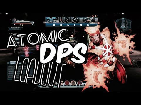 Dc Universe Online - Atomic Dps Loadout (after revamp)