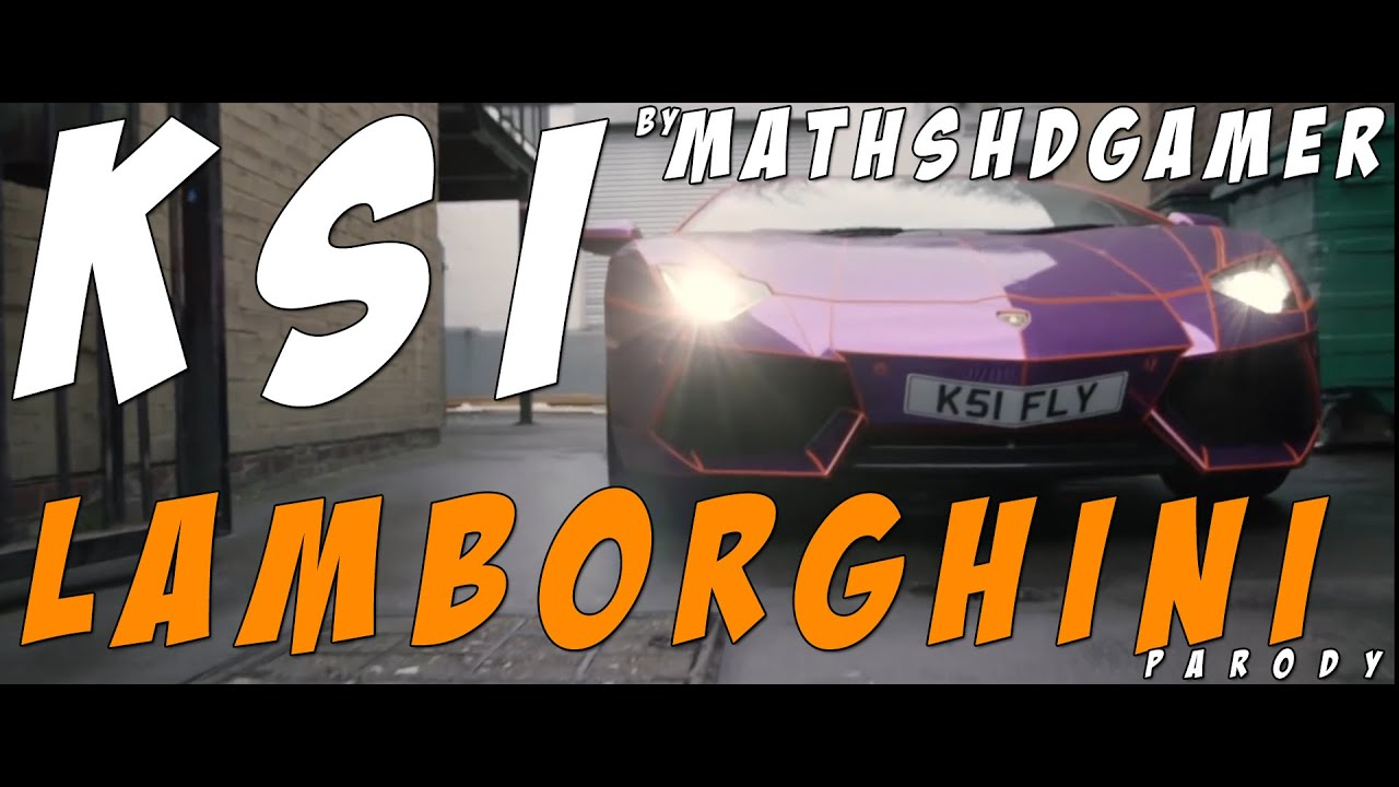 Ksi Lamborghini Ft P Money Song Explicit Parody Mathshdgamer