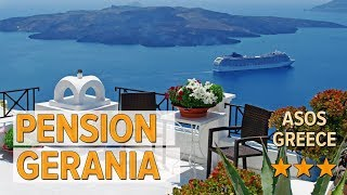 Pension Gerania hotel review Hotels in Asos Greek Hotels