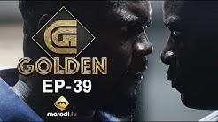 Série GOLDEN - Episode 39 - VOSTFR