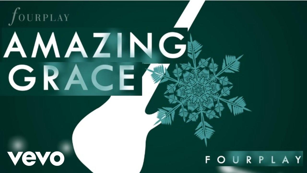 Download Fourplay - Amazing Grace (audio)