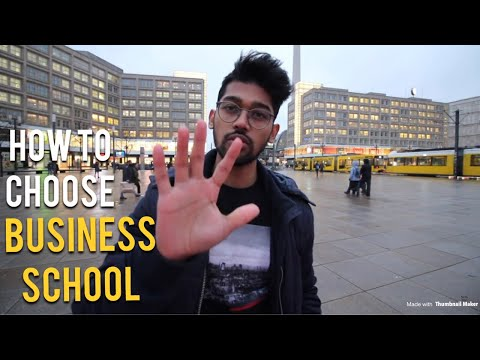 5 Steps – How to choose a Business School (IN FRANCE AND GERMANY)