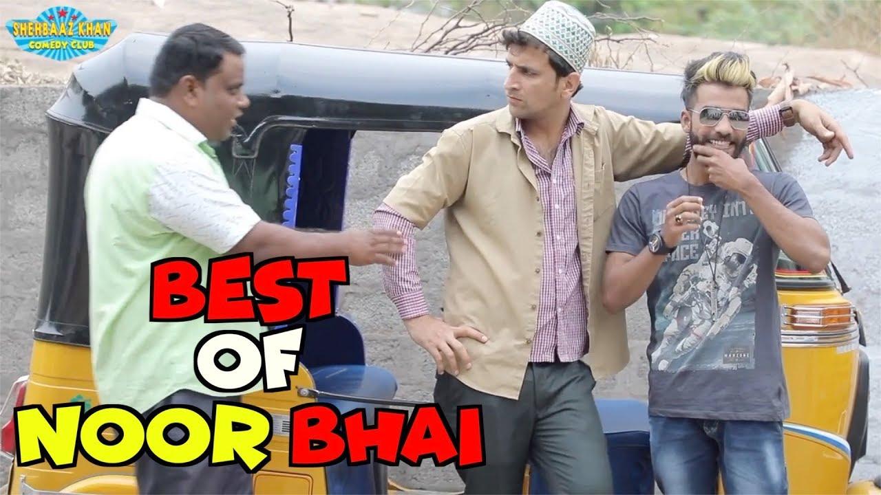 Best Of Noor Bhai || Our Beloved Noor Bhai || Shehbaaz Khan Comedy