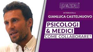Psicologi e medici: quale collaborazione? Gianluca Castelnuovo - Interviste#35
