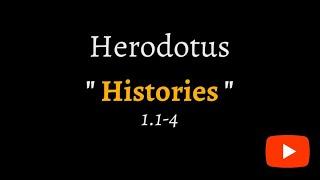 Herodotus, Histories 1.1-4 (reconstructed ancient Greek)