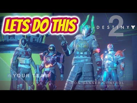 Destiny 2 | Episode 8 - Iron Banner Game Play