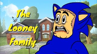 YouTube Poop: The Looney Family (Collab Entry)