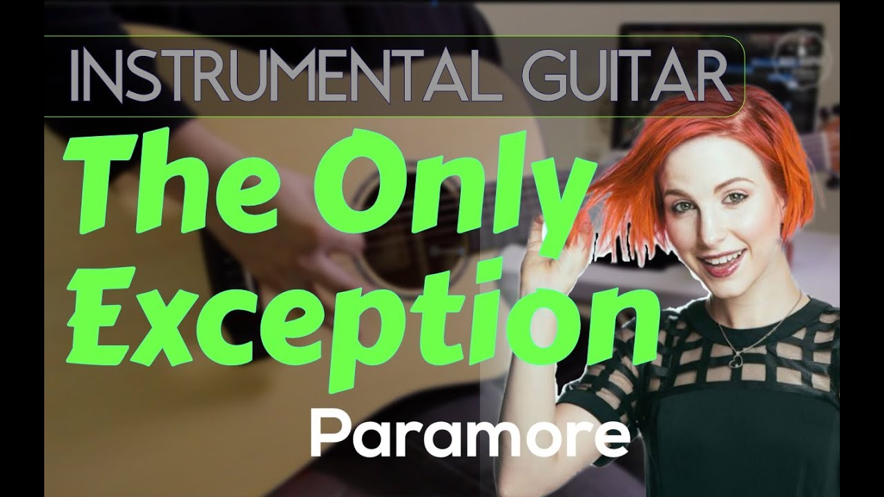 the only exception paramore instrumental