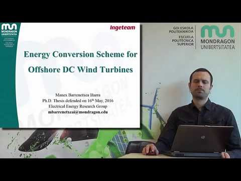 PhD Manex Barrenetxea – Energy Conversion Scheme for Offshore DC Wind Turbines