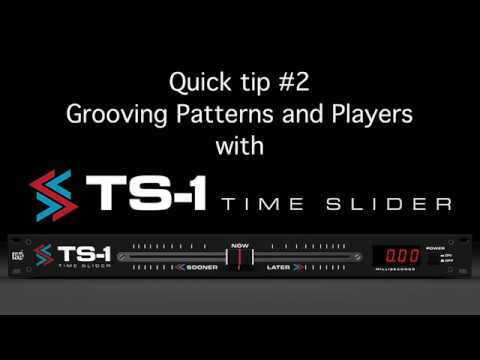 TS-1 Quick tip #2: Grooving Patterns and Players