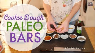 Super Delicious No Bake Cookie Dough Paleo Bars (vegan And Raw)