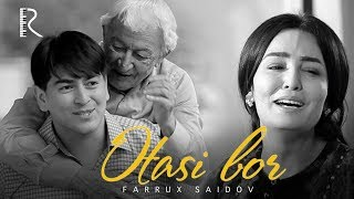 Farrux Saidov - Otasi Bor | Фаррух Саидов - Отаси бор