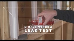 Do your Windows Leak?  Simple Test to use BEFORE you install them.