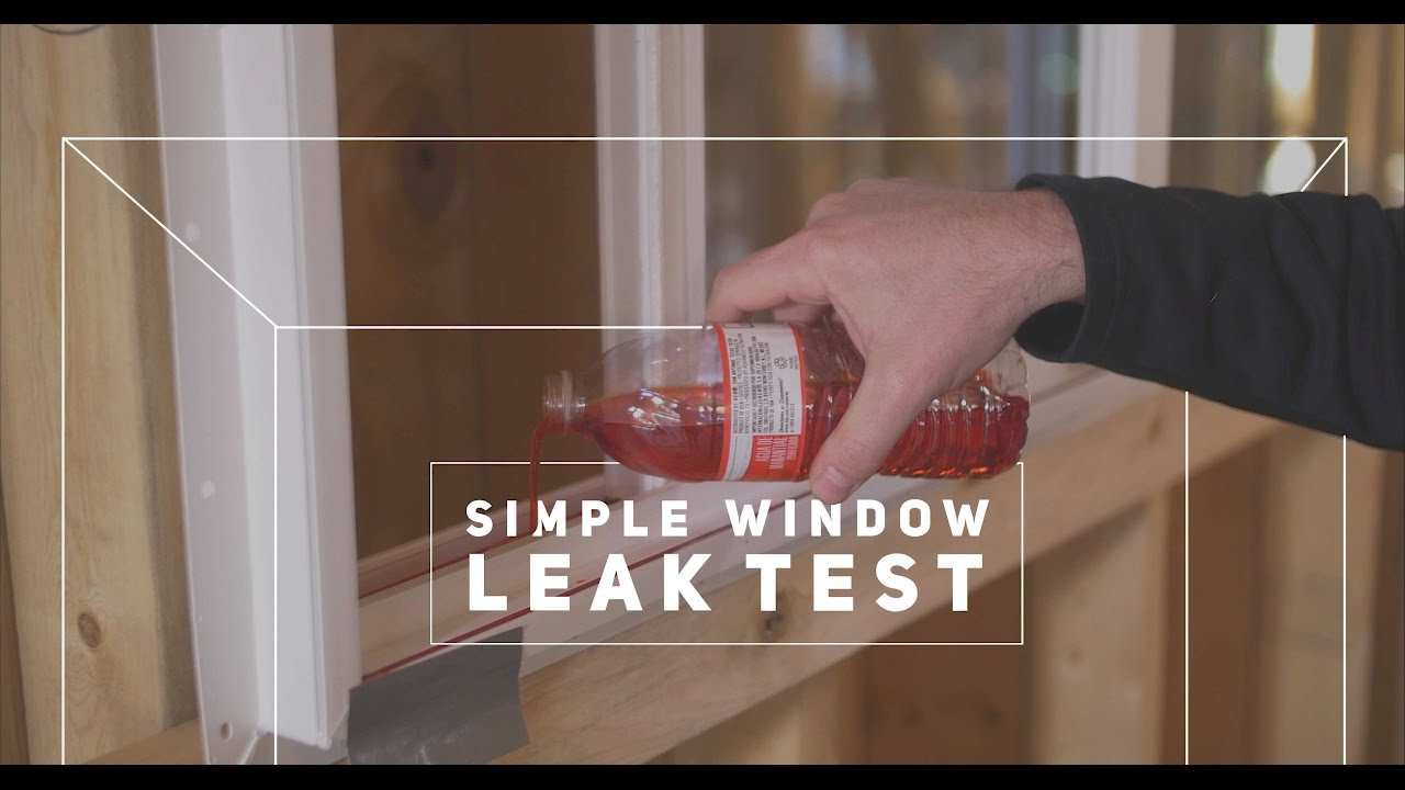 Do Your Windows Leak Simple Test To Use Before You
